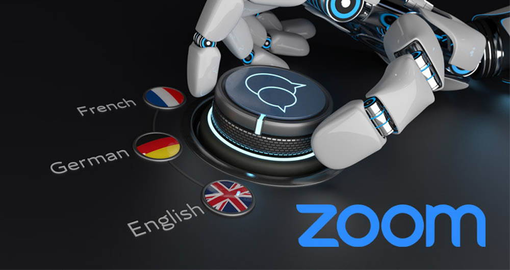 قابلیت ترجمه بلادرنگ در زوم به کمک هوش مصنوعی تقویت میشود